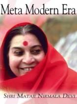 Meta Modern Era by Shri Mataji Nirmala Devi